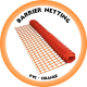 BARRIER Netting 1.2m x 50m PVC Orange